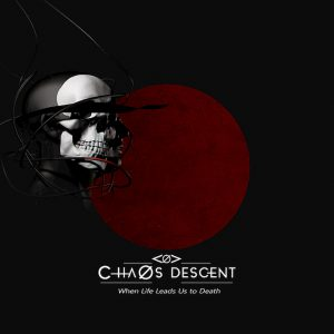 Chaos Descent- When life -6