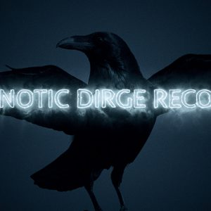 Hypnotic Dirge Records- 6